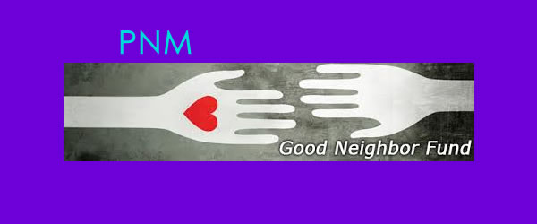 The PNM Good Neighbor Fund