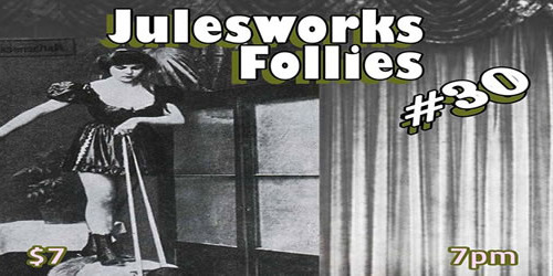 Julesworks Follies