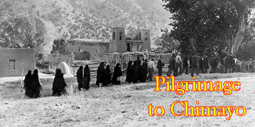 Pilgrimage to Santuario de Chimayo