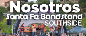 Nosotros plays Bandstand Southside @ Swan park | Santa Fe | New Mexico | United States