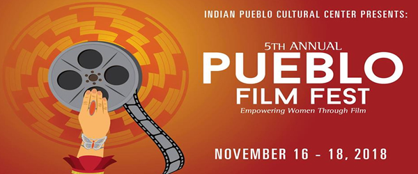 5th Annual Pueblo Film Fest: Empowering Women Through Film