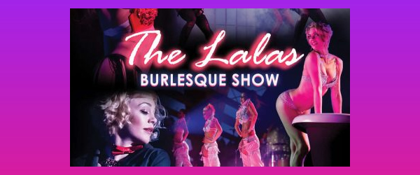 The LaLas Burlesque Show