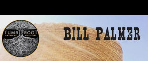 Bill Palmer Residency @ Tumbleroot Brewery and Distillery | Santa Fe | New Mexico | United States