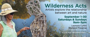 Wilderness Acts @ Leonora Curtin Wetland Preserve | Santa Fe | New Mexico | United States