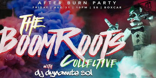 The Afterburn with BoomRoots