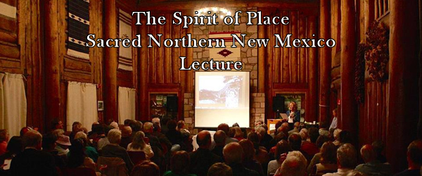 The Spirit of Place: Sacred Northern New Mexico