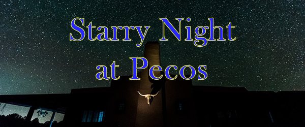 Starry Night at Pecos