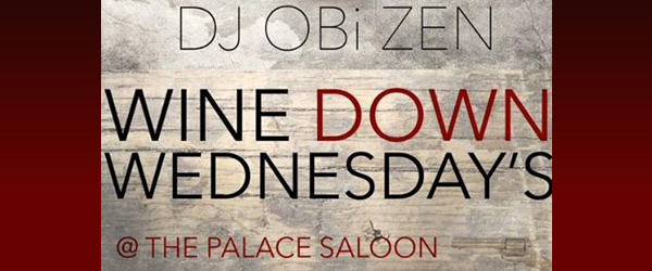 Wine Down Wednesday at the Palace
