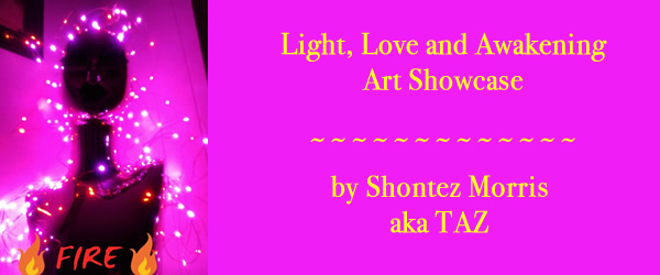 Love, Light and Awakening Art Showcase