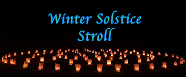 1st Winter Solstice Stroll