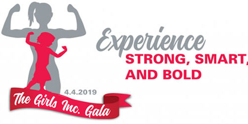 Girls Inc. Gala: Experience Strong, Smart and Bold