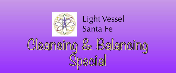 Cleansing and Balancing Special at Light Vessel