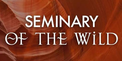 Seminary of the Wild
