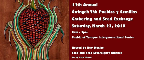Owingeh Ta Pueblos y Semillas Gathering/Seed Exchange