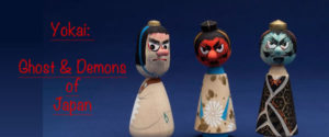 Yokai: Ghost and Demons @ International Folk Art Musuem | Santa Fe | New Mexico | United States