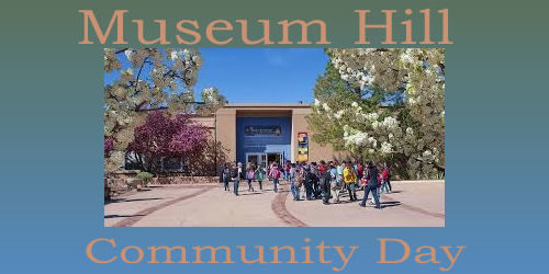 Museum Hill Community Day