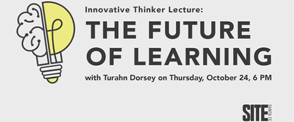 Turahn Dorsey – The Future of Learning