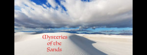 Mysteries of the Sand @ White Sands National Monument | New Mexico | United States