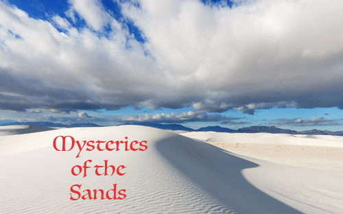The Mysteries of the Sands