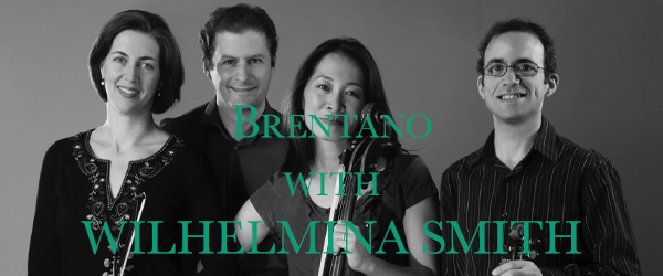 BRENTANO STRING QUARTET WITH CELLIST WILHELMINA SMITH