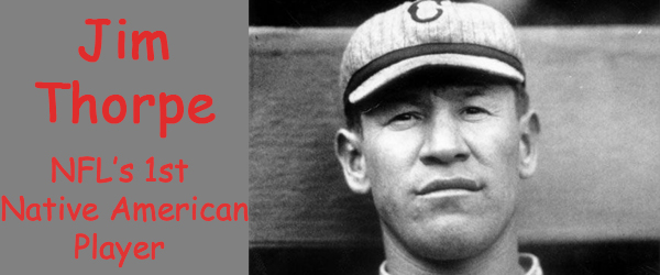 Jim Thorpe, 1st Native American in the NFL