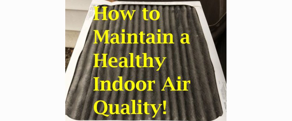 Your Indoor Air, and Keeping it Safe!