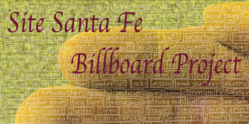 SITE SANTA FE'S BILLBOARD PROJECT