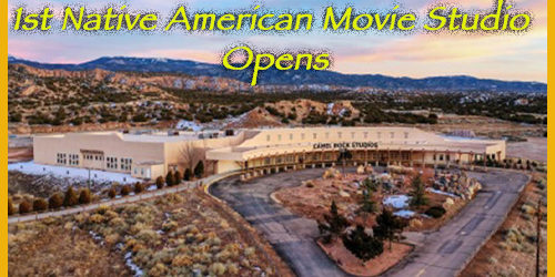 1st Native American Movie Studio Opens