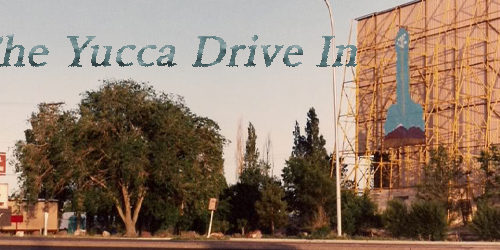 The Yucca Drive In