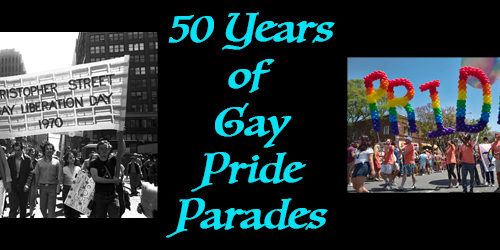 50 Years of Gay Pride Parades