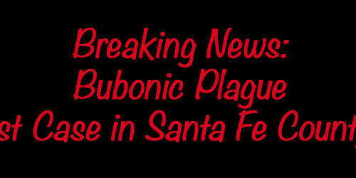 Bubonic Plague diagnosed in Santa Fe County
