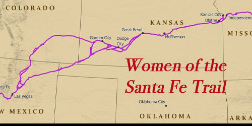 Women of the Santa Fe Trail